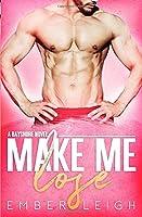Make Me Lose (Bayshore)