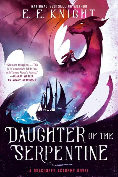 Daughter of the Serpentine (Dragoneer Academy, #2)