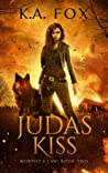 Judas Kiss (Murphy's Law, Book Two)
