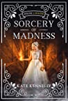 Hunted (Sorcery of Madness, #.5)