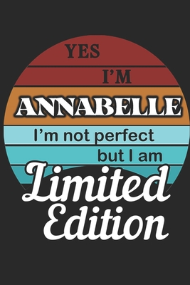 YES IM Annabelle Im not perfect but i am Limited Edition