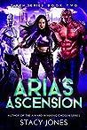 Aria's Ascension (Taken, #2)