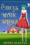 The Circus of Mystic Springs (Mystic Springs #6)