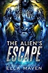 The Alien's Escape (Drixonian Warriors, #2)