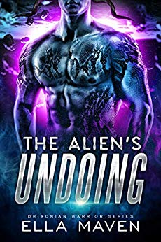 The Alien's Undoing (Drixonian Warriors, #3)