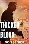 Thicker than Blood by Don Brobst