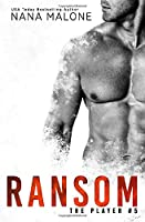 Ransom (The Player) (Volume 5)