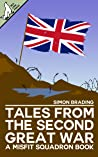 Tales From the Second Great War (Misfit Squadron, #6)