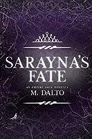 Sarayna's Fate: An Empire Saga Novella (The Empire Saga Novella Series Book 3)