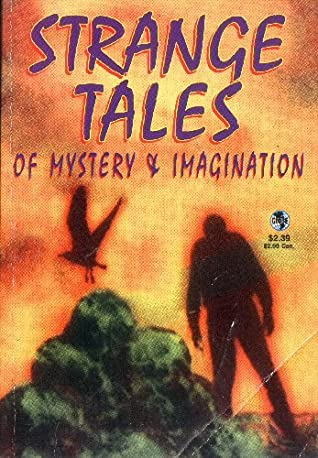 Strange Tales of Mystery and Imagination