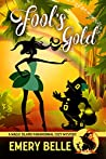 Fool's Gold (A Magic Island Paranormal Cozy Mystery Book 6)