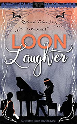 Loon Laughter (Heritage Road: Historical Fiction Series Book 1)