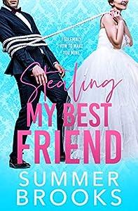 Stealing My Best Friend (Lovers' Lane #1)