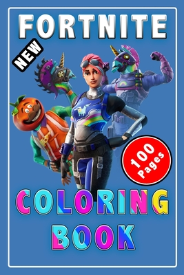 Fortnite Character Coloring Fortnite Coloring Book 100 Pages Coloring Book 100 Coloring Pages Cute Gift For Kids For