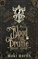 Blood and Brume