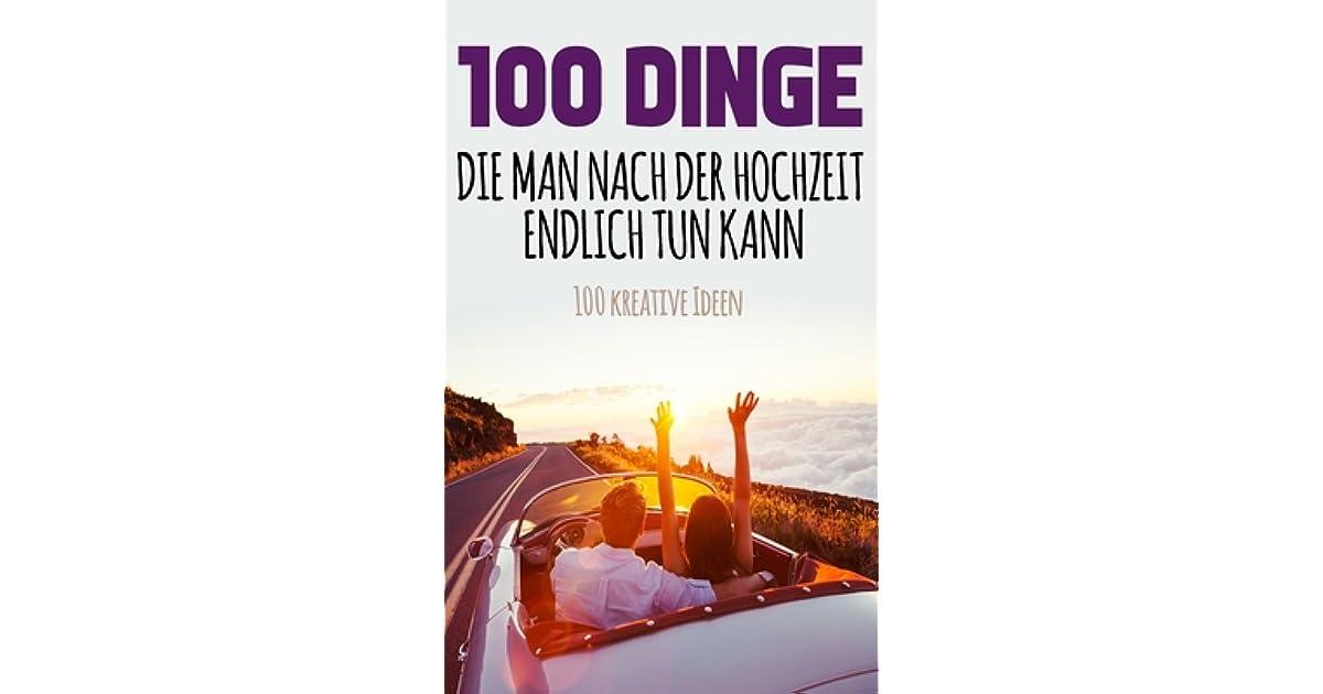Hochzeit 100 dinge ideen buch 100 Dinge,
