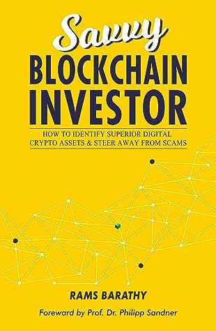 Savvy Blockchain Investor by Rams Barathy