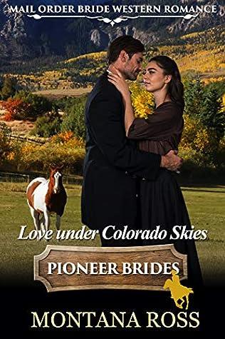 Love Under Colorado Skies: Historical Western Romance