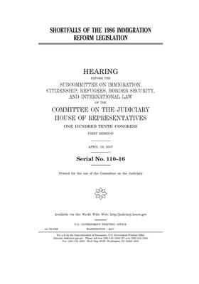 Shortfalls of the 1986 immigration reform legislation