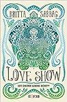 Love Show. Ist deine Liebe echt?