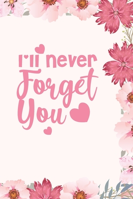 To forget you never going 'You're Never
