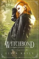 Witchbond: A Kitsune Chronicles Story