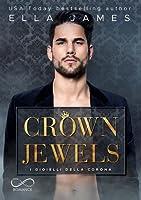 Crown Jewels: I gioielli della Corona