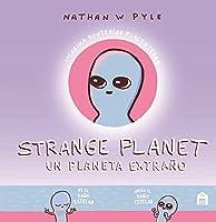 Strange Planet: Un planeta extraño