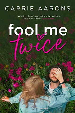Fool Me Twice Carrie Aarons