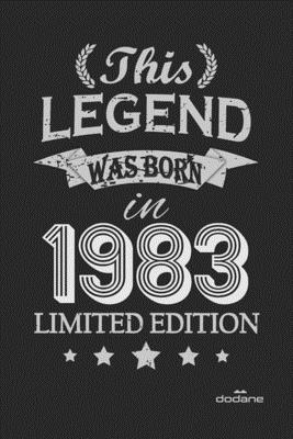 This Legend was born in 1983 LIMITED EDITION: This Legend was born in 1983 LIMITED EDITION