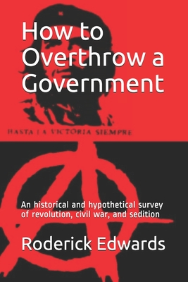 How to Overthrow a Government