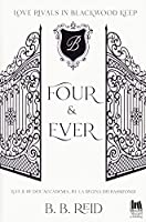 Four & Ever (Brynwood academy #1)