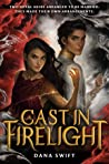 Cast in Firelight (Wickery, #1)