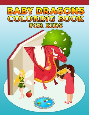 Baby Dragons Coloring Book For Kids Dragon Coloring Book Dragon Coloring Book For Kids 50 Story Paper Pages 8 5 In X 11 In Cover By Creative Design Press