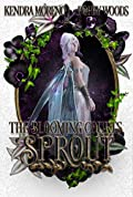 Sprout (The Blooming Courts, #2)