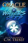 Oracle - Waters Deep (Vol. 6)