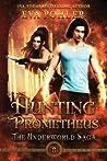 Hunting Prometheus (Underworld Saga #8)
