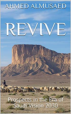 Revive: Prospects in the Era of Saudi Vision 2030