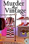 Murder Most Vintage: Fun cozy mystery (Abi Anderson Cozy Mysteries Book 3)