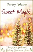 Sweet Magik: The Klaus Brothers Series #2