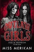 Outlaw Girls: Smoke Valley MC