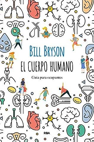 El cuerpo humano by Bill Bryson