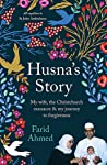 Husna's story : my wife, the Christchurch massacre & my journey to forgiveness