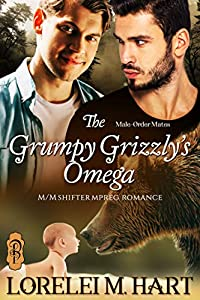 The Grumpy Grizzly's Omega (Male-Order Mates #1)