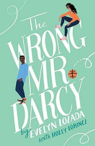The Wrong Mr. Darcy by Evelyn Lozada