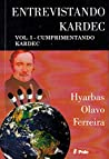 Entrevistando Kardec VOL. I: Cumprimentando Kardec