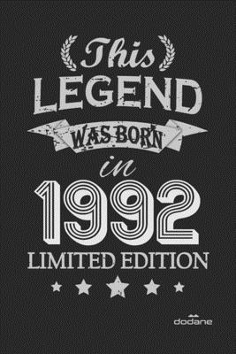 This Legend was born in 1992 LIMITED EDITION: This Legend was born in 1992 LIMITED EDITION