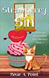 Strawberry Sin (A Mission Inn-possible Cozy Mystery Book 2)