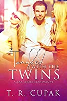 Tangled with the Twins: an Alexa Series Standalone