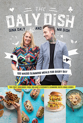 The Daly Dish: 100 Masso Slimming Meals for Everyday